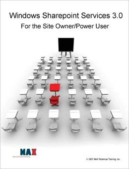 Windows SharePoint Services 3.0 for the Site Owner / Power User