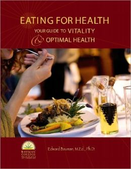 Eating For Health: Your Guide to Vitality & Optimal Health