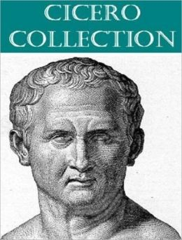 The Essential Cicero Collection (7 books)