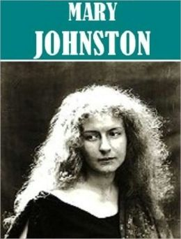 Works of Mary Johnston (9 books)