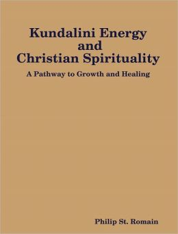 Kundalini Energy and Christian Spirituality