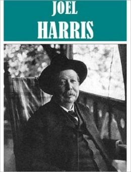 6 Books By Joel Chandler Harris