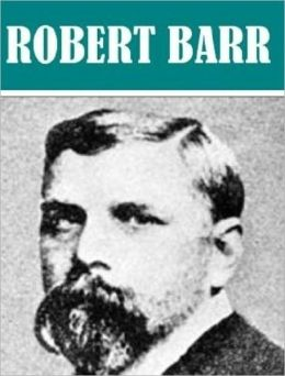 Essential Robert Barr Collection