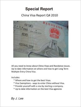 China Visa Report Q4 2010