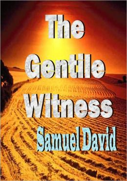 The Gentile Witness