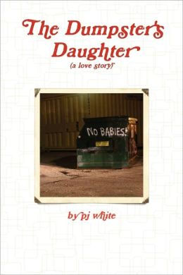 The Dumpster's Daughter