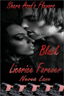 Shara Azod's Flavors - Black Licorice Forever