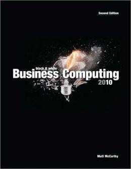 Black & White Business Computing 2010