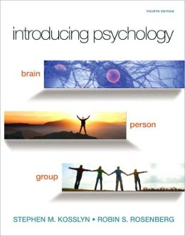 Introducing Psychology: Brain, Person, Group