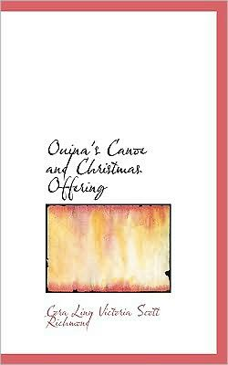 Ouina's Canoe And Christmas Offering