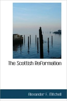 The Scottish Reformation