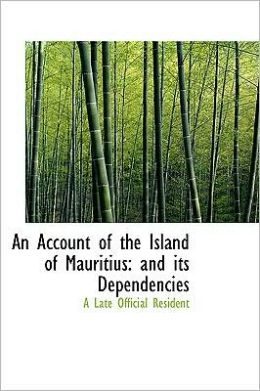 An Account Of The Island Of Mauritius