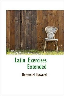 Latin Exercises Extended