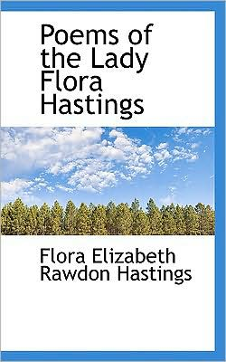 Poems of the Lady Flora Hastings