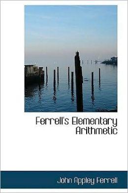Ferrell's Elementary Arithmetic