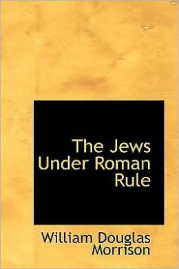 The Jews Under Roman Rule