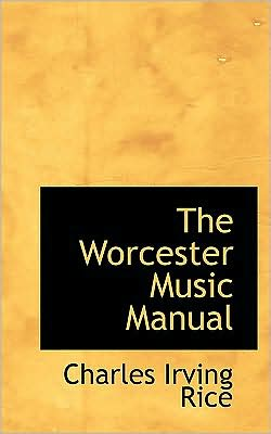 The Worcester Music Manual