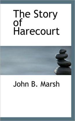 The Story Of Harecourt