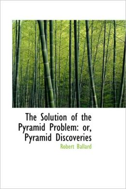 The Solution of the Pyramid Problem: Pyramid Discoveries