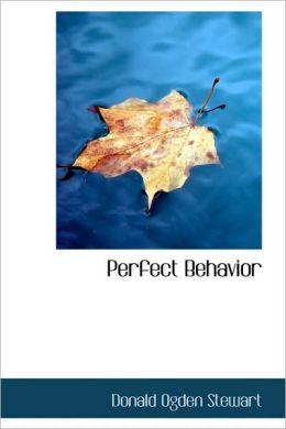 Perfect Behavior