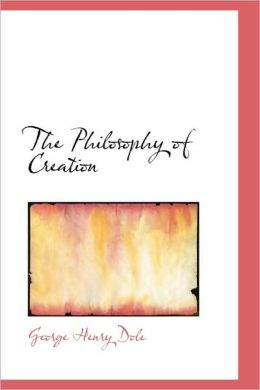 The Philosophy of Creation