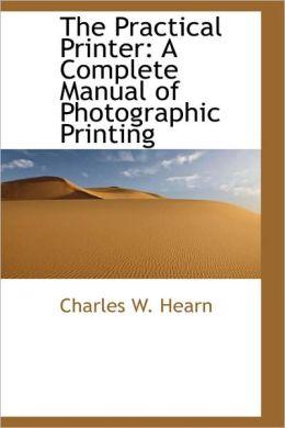 The Practical Printer