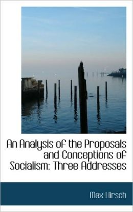 An Analysis Of The Proposals And Conceptions Of Socialism