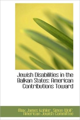 Jewish Disabilities In The Balkan States