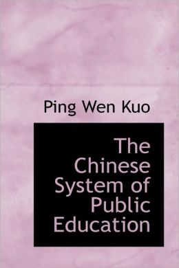 The Chinese System Of Public Education