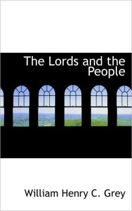 The Lords And The People