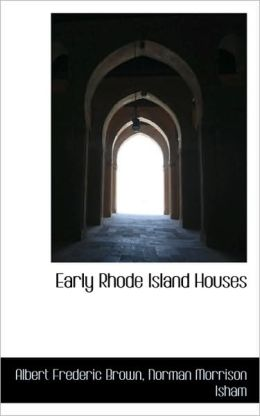 Early Rhode Island Houses