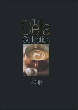 Delia Collection: Soup