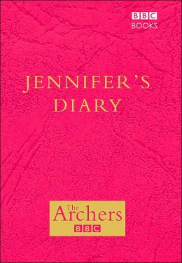 The Archers: Jennifer's Diary