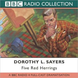 Five Red Herrings: A BBC Full-Cast Radio Drama