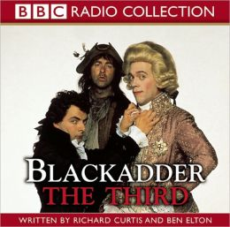 Blackadder the Third: The Award-Winning BBC Comedy