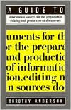 Guide to Information Sources for the Preparation, Editing, and Production of Documents