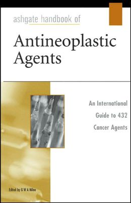 Ashgate Handbook of Antineoplastic Agents