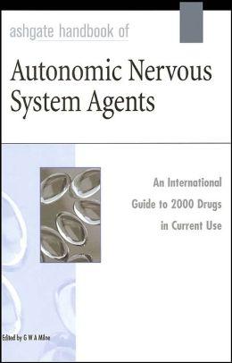 Ashgate Handbook of Autonomic Nervous System Agents