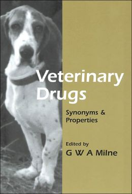 Veterinary Drugs: Synonyms and Properties