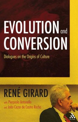 Evolution and Conversion: Dialogues on the Origins of Culture