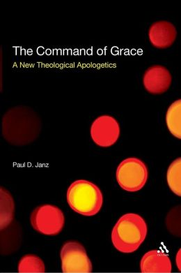 Command of Grace: Foundations for a Theology at the Centre of Life