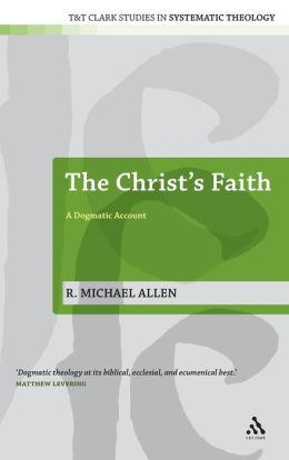The Christ's Faith: A Dogmatic Account