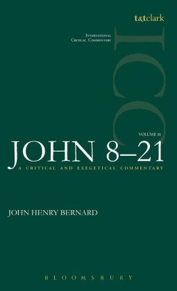 St. John 8-21: Critical and Exegetical Commentary