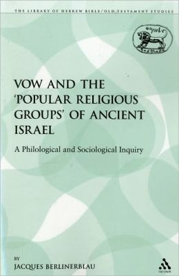 Vow And The 'Popular Religious Groups' Of Ancient Israel