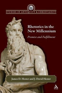 Rhetorics in the New Millennium: Promise and Fulfillment