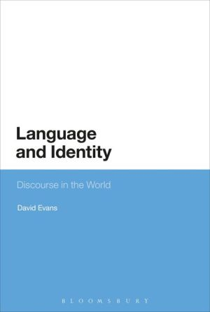 Language and Identity: Discourse in the World