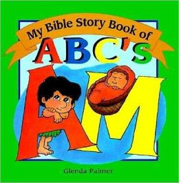 My Bible Story Book of ABCs