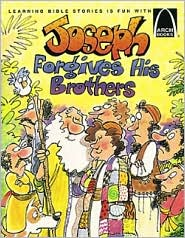 Jose Perdona a Sus Hermanos [Joseph Forgives His Brothers] (Arch Books Series)