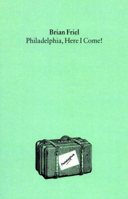 Philadelphia, Here I Come!