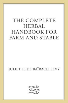 Complete Herbal Handbook Farm & Stable